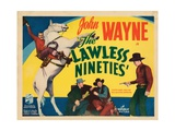 The Lawless Nineties, from Top, John Wayne, Harry Woods, Al Bridge, John Wayne, 1936 Giclee Print