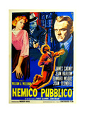 The Public Enemy, (AKA Nemico Pubblico, the Italian Title), 1931 Giclee Print