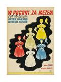 Pride and Prejudice, (AKA W Pogoni Za Mezem), Polish Poster Art, 1940 Giclee Print