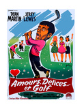 The Caddy, (AKA Amours, Delicies Et Golf), Jerry Lewis on French Poster Art, 1953. Giclee Print