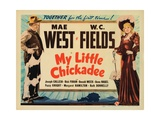 My Little Chickadee, from Left: W.C. Fields, Mae West, 1940 Giclee Print