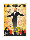 Thanks a Million, (AKA Glada Musikanter), Swedish Poster Art, Dick Powell, 1935 Giclée-tryk