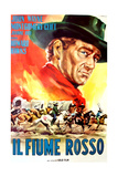 Red River, (AKA Il Fiume Rosso), John Wayne on Italian Poster Art, 1948 Giclee Print