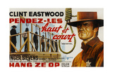 Hang 'Em High, (AKA Hang Ze Op), Clint Eastwood on Belgian Poster Art, 1968 Giclee Print