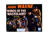 Winds of the Wasteland, from Left, John Wayne, Lew Kelly, 1936 Giclee Print