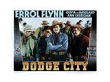 Dodge City, from Left, Center, Errol Flynn, Alan Hale, Sr., 1939 Giclee Print