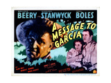 A Message to Garcia,From Left, Wallace Beery, Barbara Stanwyck, John Boles, 1936 Giclee Print