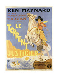 Mountain Justice, (AKA Le Torrent Justicier), French Poster Art, Ken Maynard, 1930 Giclee Print