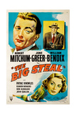 The Big Steal, Clockwise from Upper Left, Robert Mitchum, William Bendix, Jane Greer, 1949 Giclee Print