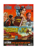 War and Peace, (AKA La Guerra Y La Paz), Argentinian Poster Art, 1956 Giclee Print