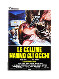 The Hills Have Eyes, (AKA Le Colline Hanno Gli Occhi), Italian Poster, Susan Lanier, 1977 Giclee Print