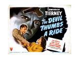 The Devil Thumbs a Ride, Lawrence Tierney, Nan Leslie, 1947 Digitálně vytištěná reprodukce