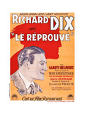 Redskin, (AKA Le Reprouve), Richard Dix on French Poster Art, 1929 Giclee Print