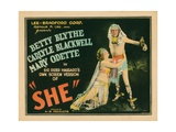 She, from Left: Betty Blythe, Carlyle Blackwell, 1925 Giclee Print