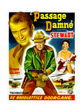 The Far Country (AKA Passage Damne), James Stewart, Ruth Roman, (Belgian Poster Art), 1954 Giclee Print