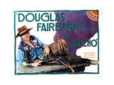 The Gaucho, (AKA 'Douglas Fairbanks as the Gaucho'), Douglas Fairbanks Sr., 1927 Giclee Print