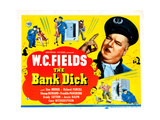 The Bank Dick, Right: W.C. Fields on Title Card, 1940 Giclee Print
