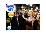Dancers in the Dark, from Left, George Raft, Miriam Hopkins, 1932 Giclee Print
