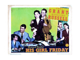 His Girl Friday, Cary Grant, Rosalind Russell, Ralph Bellamy, 1940 Giclee Print