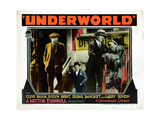 Underworld, Clive Brook, Larry Semon, George Bancroft, Evelyn Brent, 1927, Gangsters Giclee Print