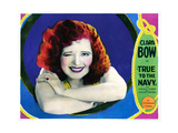 True to the Navy, Clara Bow, 1930 Giclee Print