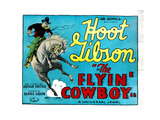 The Flyin' Cowboy, Hoot Gibson, 1928 Giclee Print