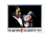 The Man Who Reclaimed His Head, from Left, Lionel Atwill, Claude Rains, 1934 Giclee Print