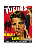 The Killers (AKA Les Tueurs), from Left: Burt Lancaster, Ava Gardner on Belgian Poster Art, 1946 Giclee Print
