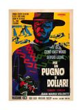 A Fistful of Dollars (AKA Per Un Pugno Di Dollari), Clint Eastwood, 1964 Giclee Print