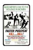 Faster, Pussycat! Kill! Kill!, Tura Satana, 1965 Giclee Print