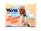 The Telegraph Trail, John Wayne, 1933 Giclee Print