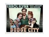 Dodge City, from Left, Olivia De Havilland, Errol Flynn, Ann Sheridan, 1939 Giclee Print