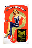 Why Girls Leave Home, Lola Lane, 1945 Giclee Print