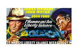 The Man Who Shot Liberty Valance, (AKA L'Homme Qui Tua Liberty Valance), 1962 Giclee Print