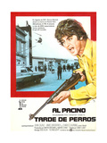 Dog Day Afternoon, (AKA Tarde De Perros), Right: Al Pacino on Spanish Poster Art, 1975 Giclee Print