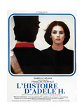 The Story of Adele H, (AKA L'Histoire D'Adele H.), French Poster Art, Isabelle Adjani, 1975 Giclee Print