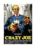 Crazy Joe, Italian Poster Art, Peter Boyle, 1974 Giclee Print