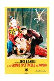 The Greatest Show on Earth, (AKA Il Piu Grande Spettacolo Del Mondo), 1952 Giclee Print