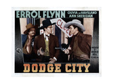 Dodge City, from Left, Alan Hale, Sr., Bruce Cabot, Errol Flynn, 1939 Giclee Print