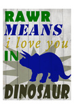 Rawr Means Plakater