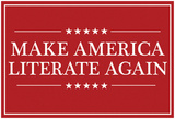 Make America Literate Again (Red) Prints