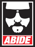 Abide (The Dude) Plastic Sign by  Ephemera
