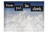 Dream Clouds Prints