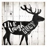 Live Laugh Hunt Pósters
