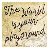The World is Your Playground Láminas