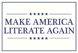 Make America Literate Again (White) Posters