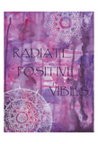 Purple Radiate Positive Vibes Print