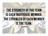 The Strength of the Team Poster by  Sports Mania