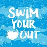 Swim Your Heart Out - Artsy Kunst von  Sports Mania