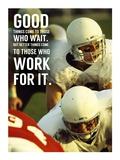 Good Things Come to Those Who Wait Kunstdrucke von  Sports Mania